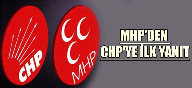 MHP'den CHP'ye ilk yanıt