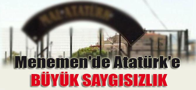 Menemen'de Atatürk'e büyük saygısızlık