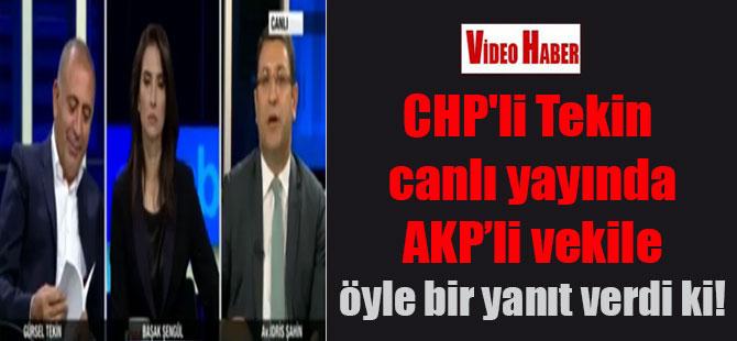 CHP'li Tekin canlı yayında AKP'li vekile öyle bir yanıt verdi ki!