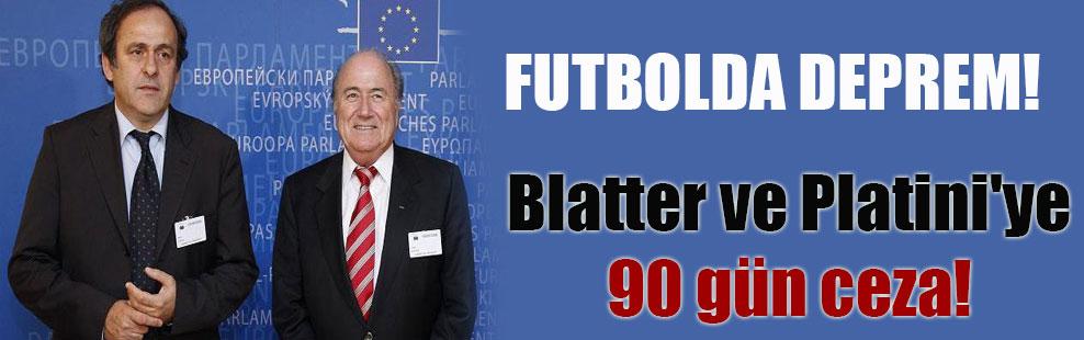 Blatter ve Platini'ye 90 gün ceza!