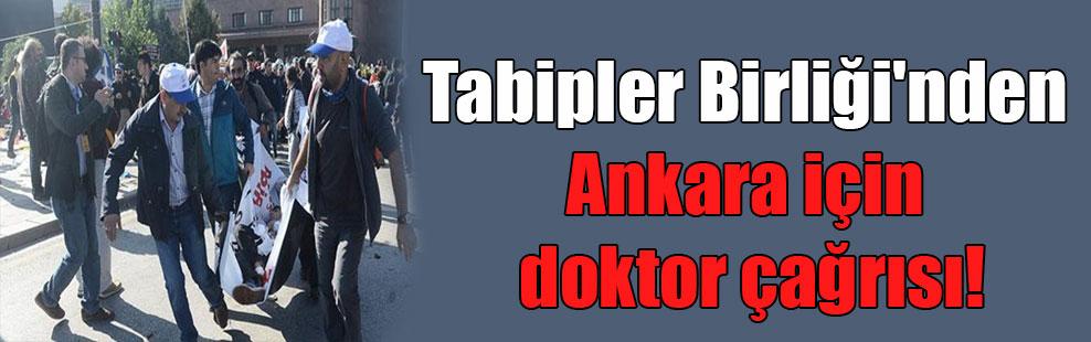 Tabipler Birliği'nden Ankara için doktor çağrısı!