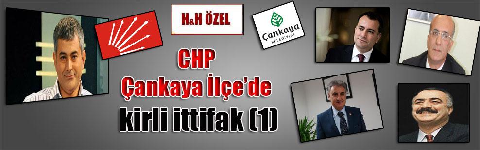 CHP Çankaya İlçe'de kirli ittifak (1)