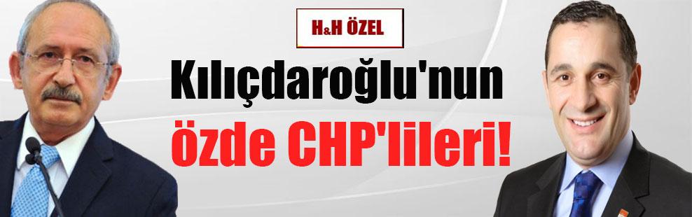 Kılıçdaroğlu'nun özde CHP'lileri!