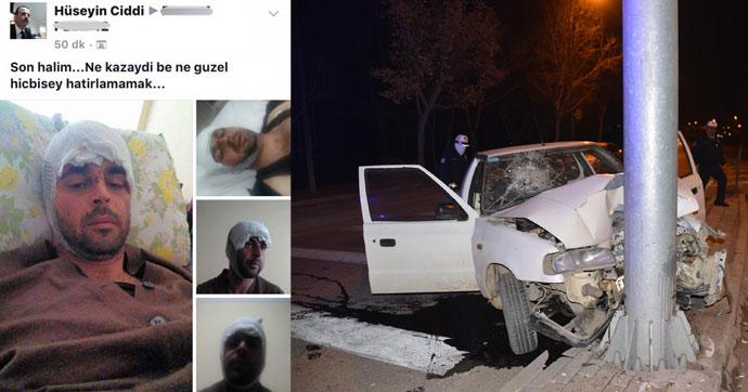 Kaza yaptı, Facebook hesabında bakın ne yazdı!