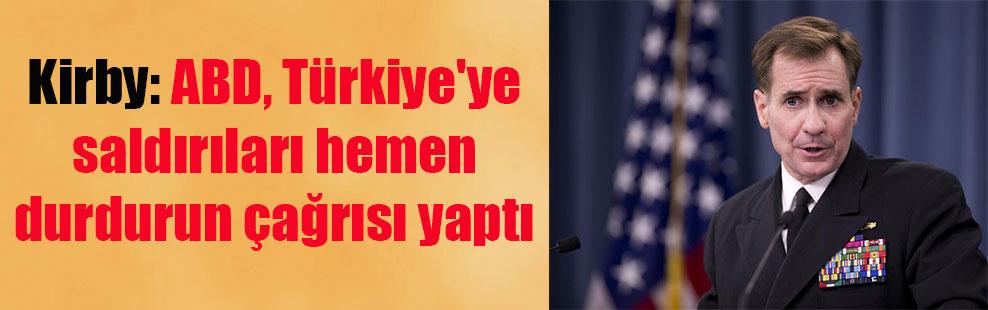 Kirby: ABD, Türkiye'ye saldırıları hemen durdurun çağrısı yaptı