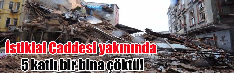 İstiklal Caddesi yakınında 5 katlı bir bina çöktü!