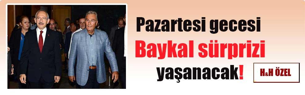 Pazartesi gecesi Baykal sürprizi yaşanacak!