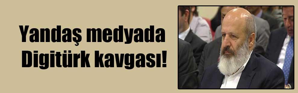 Yandaş medyada Digitürk kavgası!