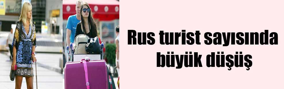 Rus turist sayısında büyük düşüş