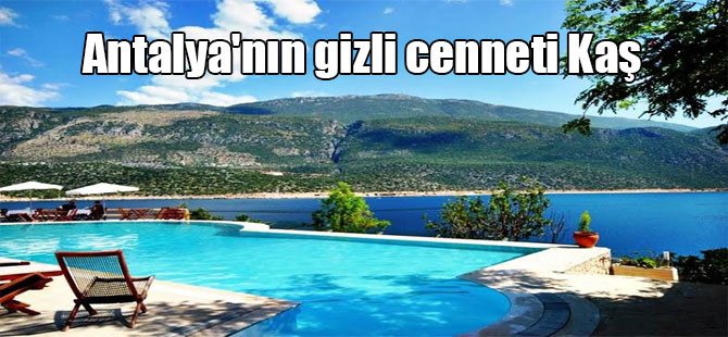 Antalya'nın gizli cenneti Kaş