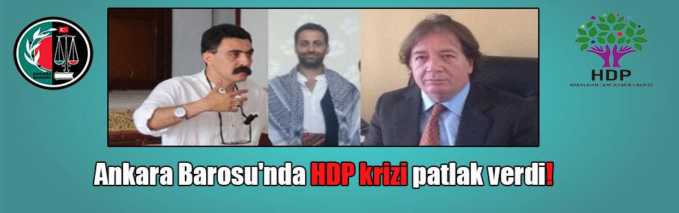 Ankara Barosu'nda HDP krizi patlak verdi!
