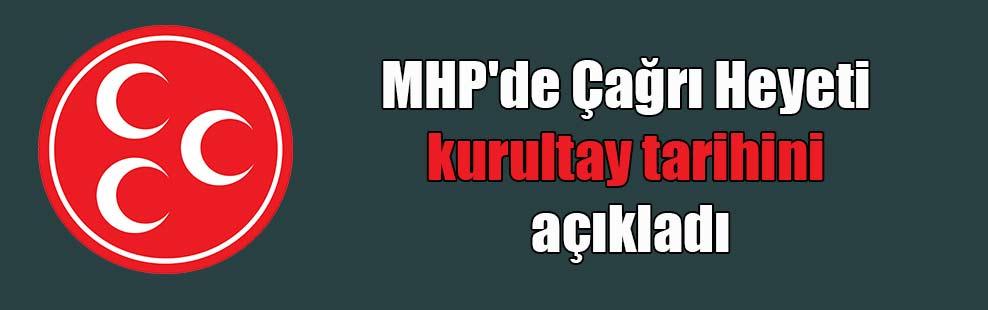 MHP'de Çağrı Heyeti kurultay tarihini açıkladı