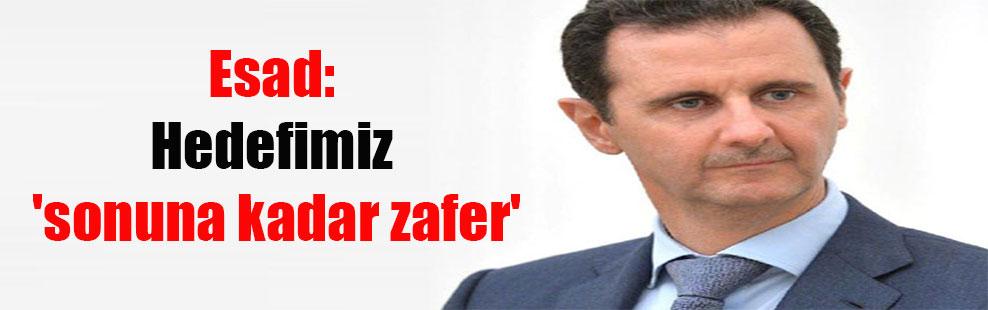 Esad: Hedefimiz 'sonuna kadar zafer'