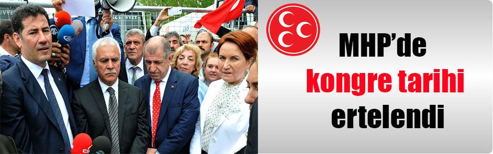 MHP'de kongre tarihi ertelendi