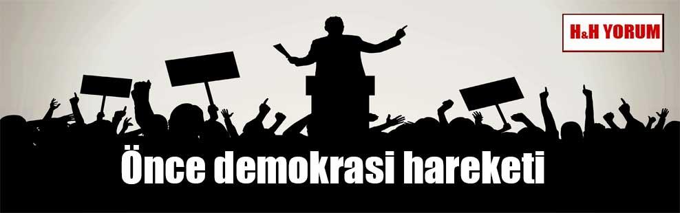 Önce demokrasi hareketi