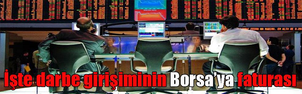 İşte darbe girişiminin Borsa'ya faturası