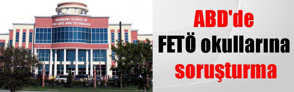 ABD'de FETÖ okullarına soruşturma