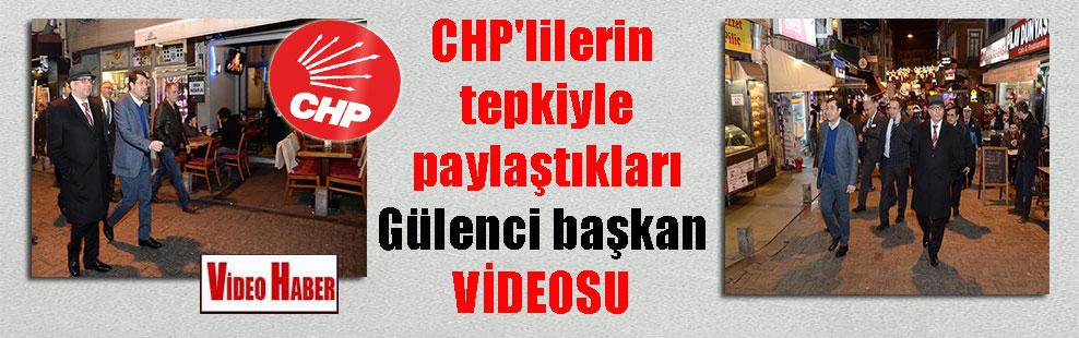 CHP'lilerin tepkiyle paylaştıkları Gülenci başkan VİDEOSU