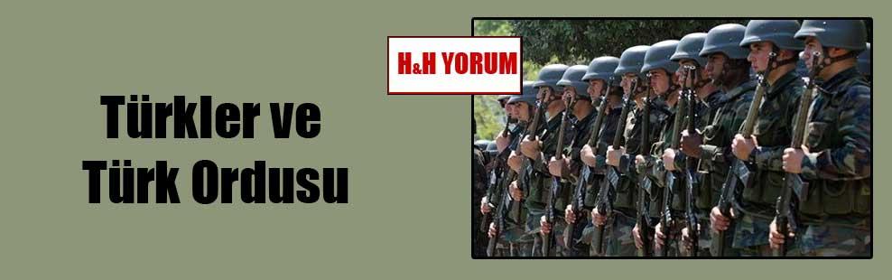 Türkler ve Türk Ordusu