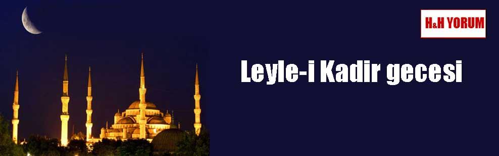 Leyle-i Kadir gecesi