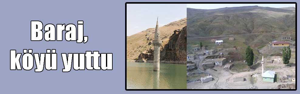 Baraj, köyü yuttu