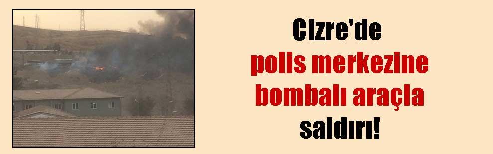 Cizre'de polis merkezine bombalı araçla saldırı!