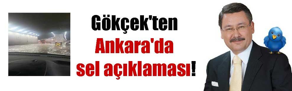 Gökçek'ten Ankara'da sel açıklaması!