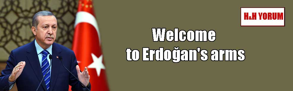 Welcome to Erdoğan's arms