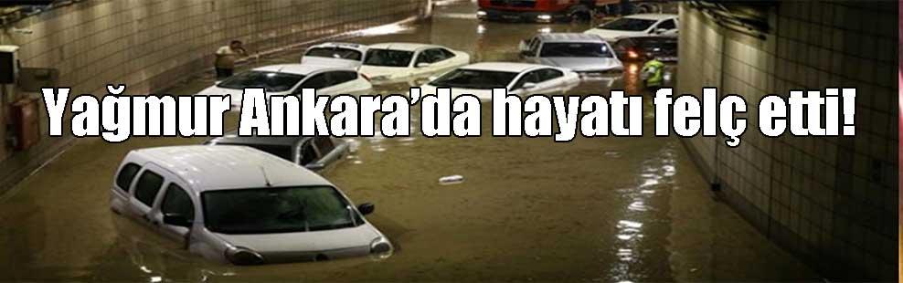 Yağmur Ankara'da hayatı felç etti!