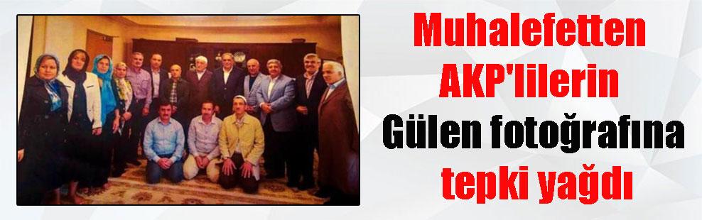 Muhalefetten AKP'lilerin Gülen fotoğrafına tepki yağdı