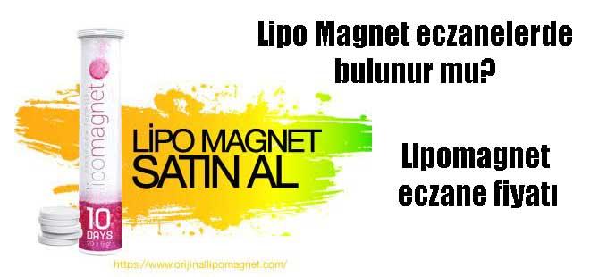 Lipo Magnet eczanelerde bulunur mu? Lipomagnet eczane fiyatı