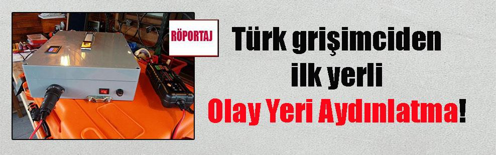 Türk grişimciden ilk yerli Olay Yeri Aydınlatma!