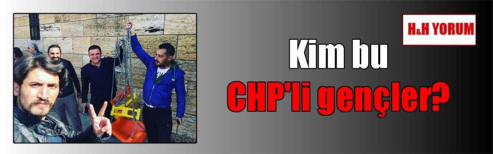 Kim bu CHP'li gençler?