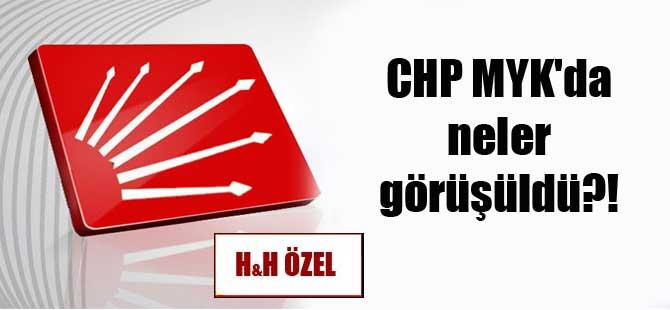 CHP MYK'da neler görüşüldü?!