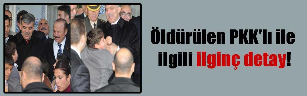 Öldürülen PKK'lı ile ilgili ilginç detay!