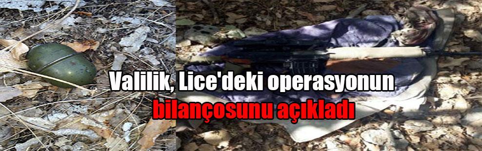 Valilik, Lice'deki operasyonun bilançosunu açıkladı