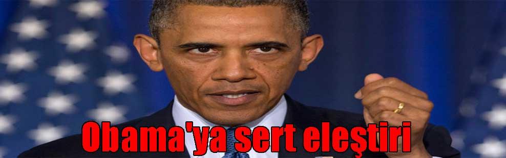 Obama'ya sert eleştiri