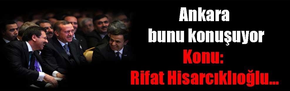 Ankara bunu konuşuyor Konu: Rifat Hisarcıklıoğlu…