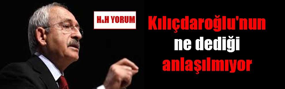 Kılıçdaroğlu'nun ne dediği anlaşılmıyor