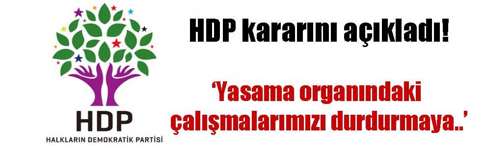 HDP kararını açıkladı!