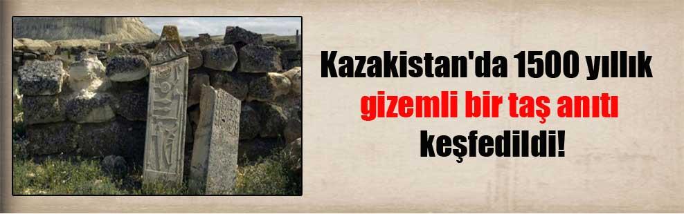 Kazakistan'da 1500 yıllık gizemli bir taş anıtı keşfedildi!