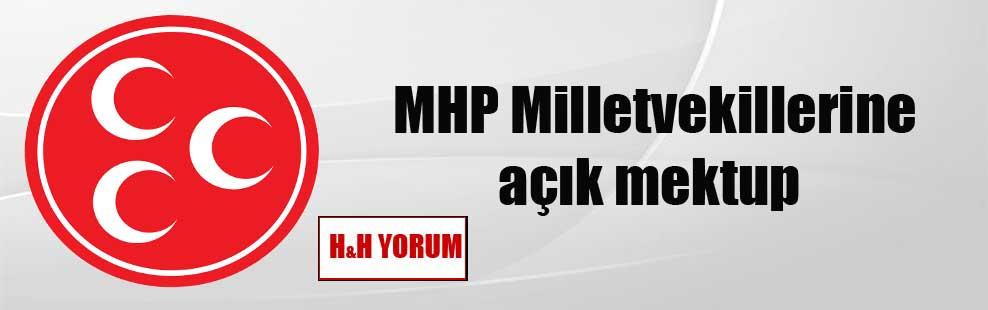 MHP Milletvekillerine açık mektup