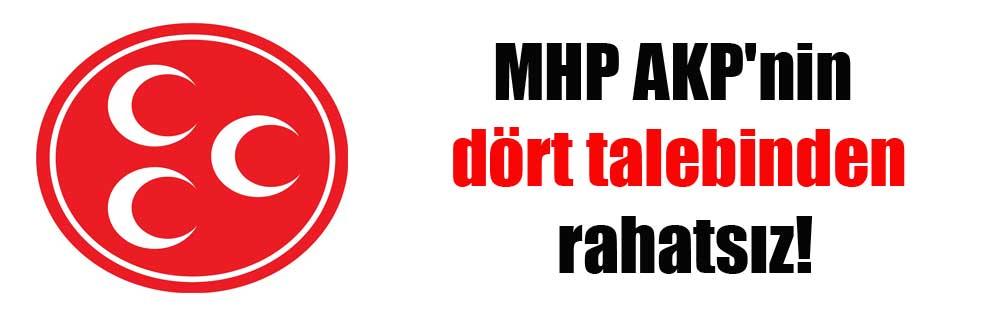 MHP AKP'nin dört talebinden rahatsız!