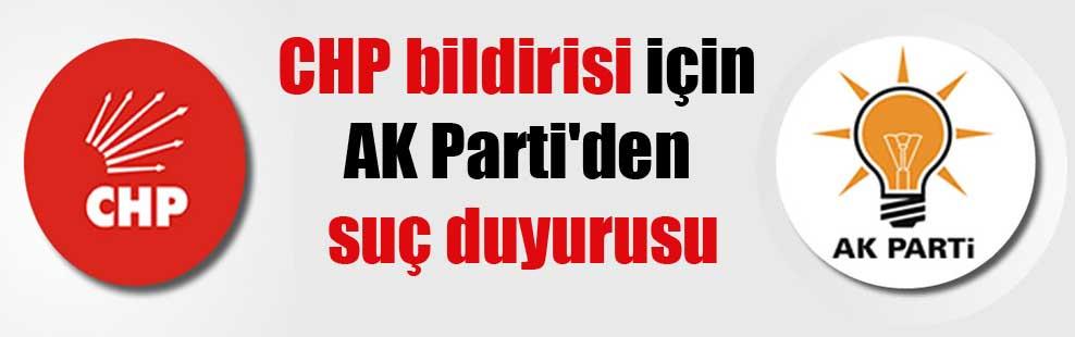CHP bildirisi için AK Parti'den suç duyurusu
