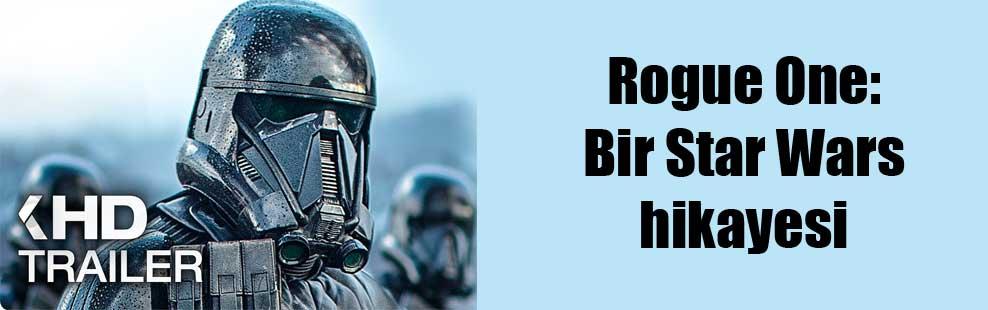 Rogue One: Bir Star Wars hikayesi