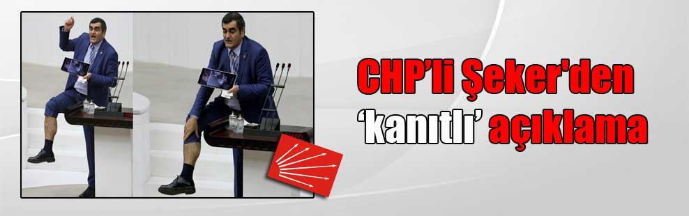 CHP'li Şeker'den  'kanıtlı' açıklama