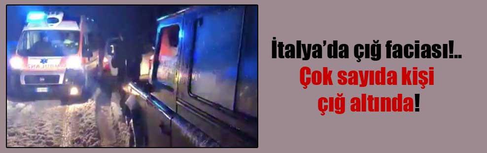 İtalya'da çığ faciası!.. Çok sayıda kişi çığ altında!