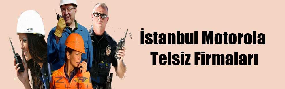 İstanbul Motorola Telsiz Firmaları