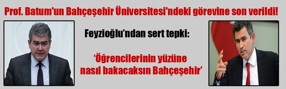 Prof. Batum'un Bahçeşehir Üniversitesi'ndeki görevine son verildi!