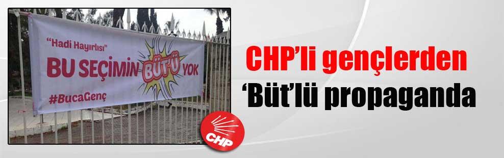 CHP'li gençlerden 'Büt'lü propaganda